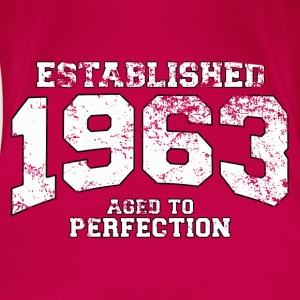 Geburtstag - established 1963 - aged to perfection - Frauen Premium T-Shirt