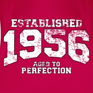 Geburtstag - established 1956 - aged to perfection - Frauen Premium T-Shirt