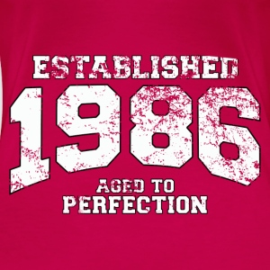 Geburtstag - established 1986 - aged to perfection - Frauen Premium T-Shirt