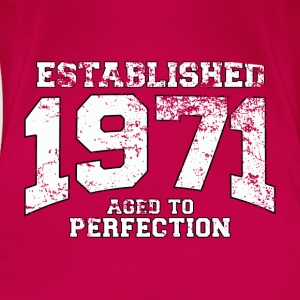 Geburtstag - established 1971 - aged to perfection - Frauen Premium T-Shirt