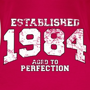 Geburtstag - established 1984 - aged to perfection - Frauen Premium T-Shirt