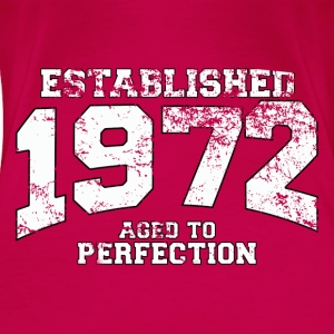 Geburtstag - established 1972 - aged to perfection - Frauen Premium T-Shirt