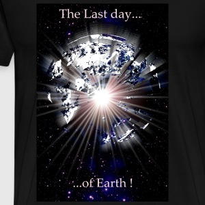 The last day of earth. - Männer Premium T-Shirt