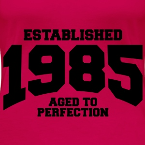 aged to perfection established 1985 (no) Topper - Premium T-skjorte for kvinner