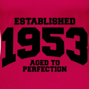 aged to perfection established 1953 (es) Tops - Camiseta premium mujer
