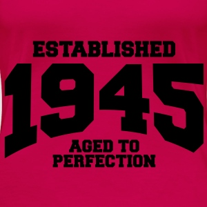 aged to perfection established 1945 (uk) Tops - Women's Premium T-Shirt