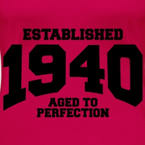 aged to perfection established 1940 (uk) Tops - Women's Premium T-Shirt