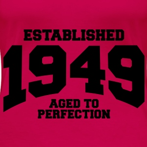 aged to perfection established 1949 (no) Topper - Premium T-skjorte for kvinner