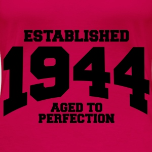 aged to perfection established 1944 (uk) Tops - Women's Premium T-Shirt