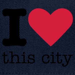 I Love This City Tops - Snapback Cap