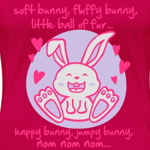 soft bunny, fluffy bunny, little ball of fur... Tops - Women's Premium T-Shirt