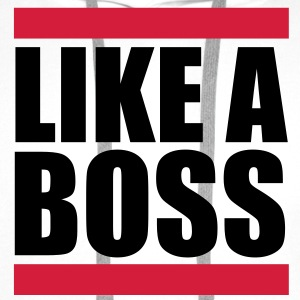 Like a Boss Tee shirts - Sweat-shirt à capuche Premium pour hommes