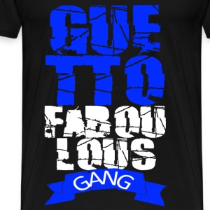 guetto faboulous gang T-Shirts - Men's Premium T-Shirt