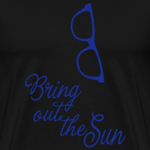 Bring out the Sun, it's spring/summer! T-shirts - Premium-T-shirt herr