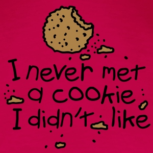 I never met a cookie Tops - Frauen Premium T-Shirt