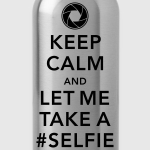 funny Keep calm take a selfie #selfie meme geek Magliette - Borraccia