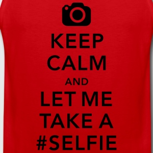 funny Keep calm take a selfie #selfie meme T-Shirts - Men's Premium Tank Top