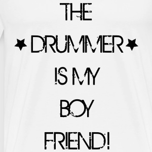 The Drummer is my Boyfriend Débardeurs - T-shirt Premium Homme