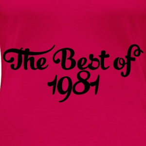 Geburtstag - Birthday - the best of 1981 (sv) Toppar - Premium-T-shirt dam