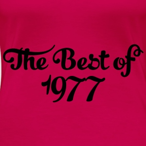 Geburtstag - Birthday - the best of 1977 (nl) Tops - Vrouwen Premium T-shirt