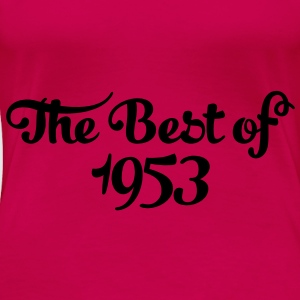 Geburtstag - Birthday - the best of 1953 (uk) Tops - Women's Premium T-Shirt