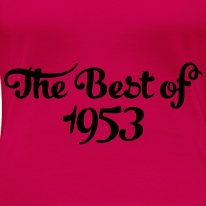Geburtstag - Birthday - the best of 1953 (es) Tops - Camiseta premium mujer