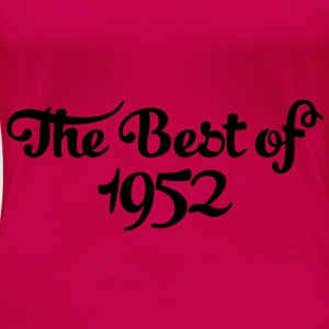 Geburtstag - Birthday - the best of 1952 (fr) Débardeurs - T-shirt Premium Femme