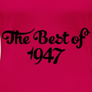 Geburtstag - Birthday - the best of 1947 (sv) Toppar - Premium-T-shirt dam
