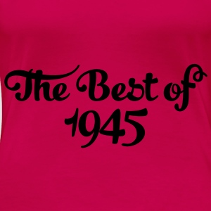 Geburtstag - Birthday - the best of 1945 (sv) Toppar - Premium-T-shirt dam