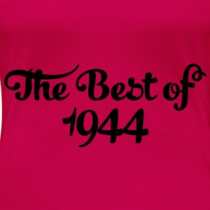 Geburtstag - Birthday - the best of 1944 (de) Tops - Frauen Premium T-Shirt