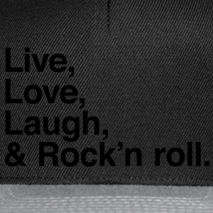 live love laugh and rock and roll Topper - Snapback-caps