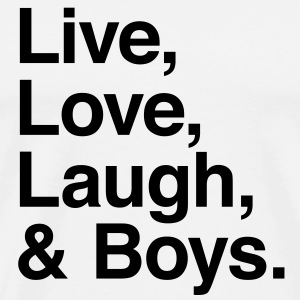 live love laugh and boys Topper - Premium T-skjorte for menn