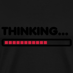 Thinking / Funny humor  Tee shirts - T-shirt Premium Homme