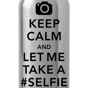 funny Keep calm take a selfie #selfie meme Camisetas - Cantimplora