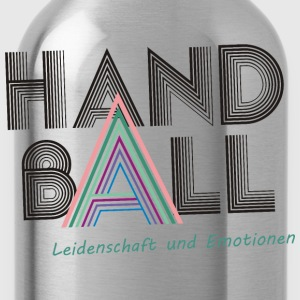 Handball Leidenschaft & Emotionen T-Shirts - Trinkflasche