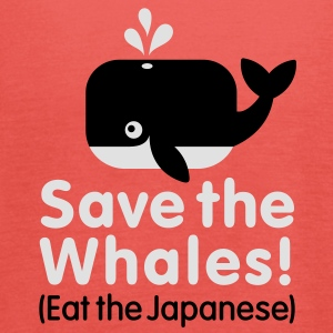 Save the Whales! Eat the Japanese Tee shirts - Débardeur Femme marque Bella