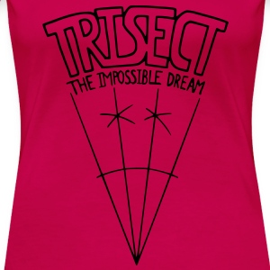 Trisect: The Impossible Dream Tops - Women's Premium T-Shirt