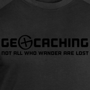 Geocaching Not All Who Wander Are Lost T-Shirts - Men's Sweatshirt by Stanley & Stella