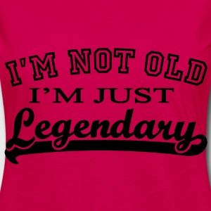 Not Old...Legendary Tops - Women's Premium Longsleeve Shirt