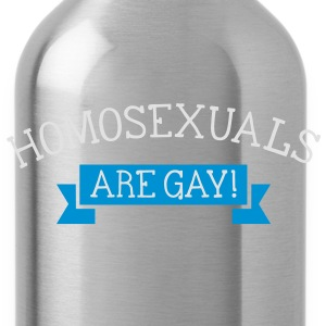 homosexuals are gay T-shirts - Drinkfles