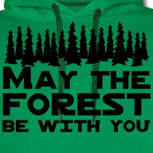 May the Forest Be With You T-Shirts - Men's Premium Hoodie