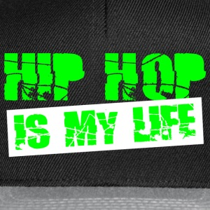 hip hop is my life Toppe - Snapback Cap