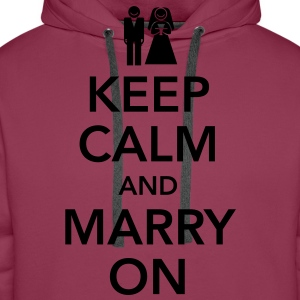Keep calm and marry on Top - Felpa con cappuccio premium da uomo