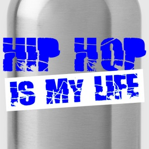 hip hop is my life Tops - Drinkfles