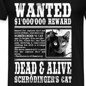 schrödinger's cat wanted white Tops - Men's Premium T-Shirt