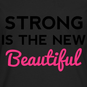 Strong Is the New Beautiful Tops - Men's Premium Longsleeve Shirt