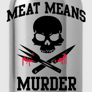 Meat means murder Tops - Water Bottle