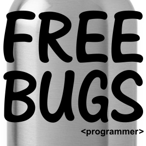 Free Bugs instead of Free Hugs. Programmer Nerd T-Shirts - Water Bottle