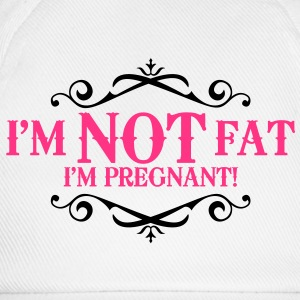 I'm not fat I'm pregnant! Tops - Baseball Cap