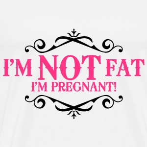 I'm not fat I'm pregnant! Tops - Men's Premium T-Shirt